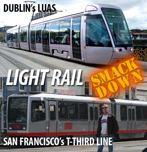 Light Rail SMACKDOWN