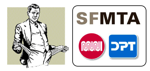 sfmta muni and dpt have empty pockets